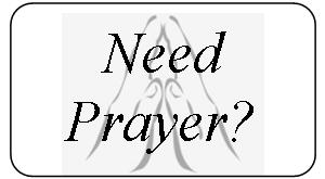Click here to go to a form for a prayer request